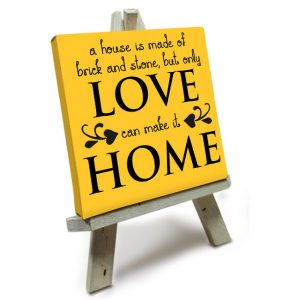 Mini Canvas met Easle<BR>Love can make it Home