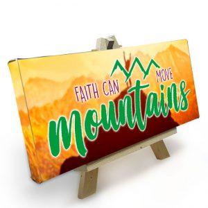 Mini Canvas met Easle<BR>Faith can move Mountains